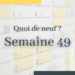 Wekey Semaine 49